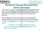 unnatural causes documentary series structure