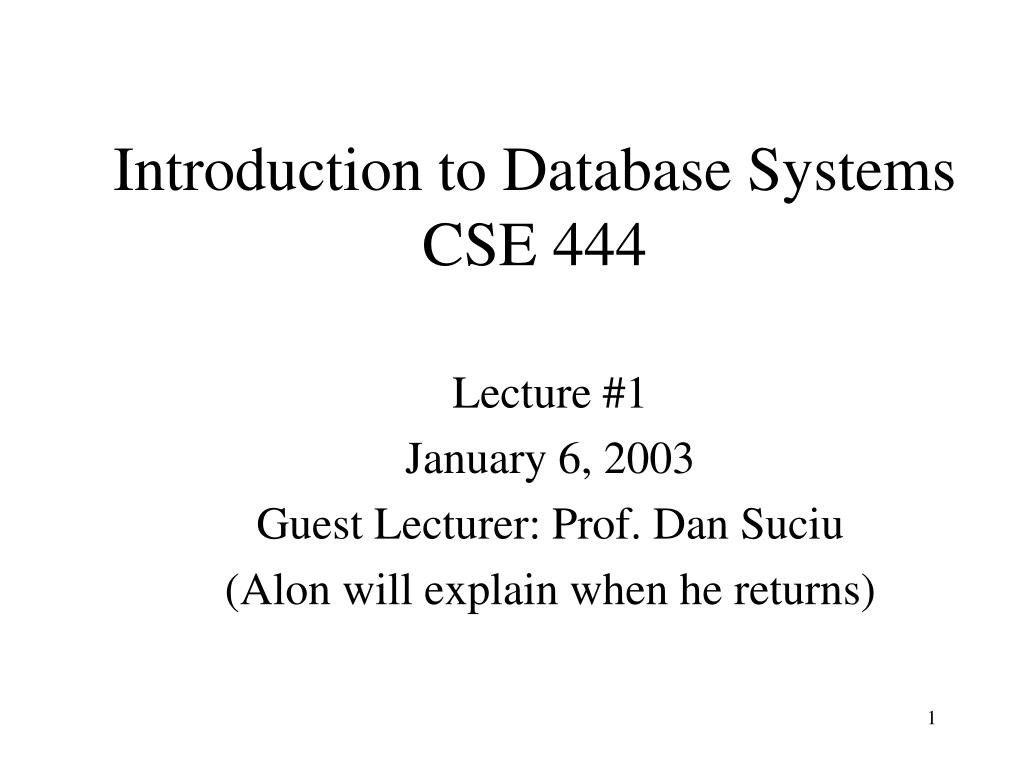introduction to database systems cse 444 l.