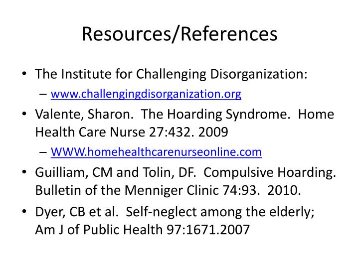 PPT - Hoarding in the Elderly: A Challenge to Home Care ...