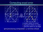 computing exact error