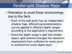 parallel split shadow maps40