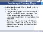 parallel split shadow maps41