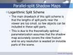 parallel split shadow maps51