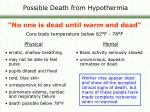 possible death from hypothermia