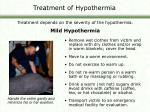 treatment of hypothermia
