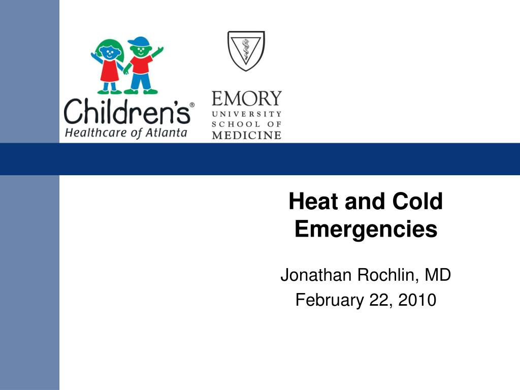 heat and cold emergencies l.