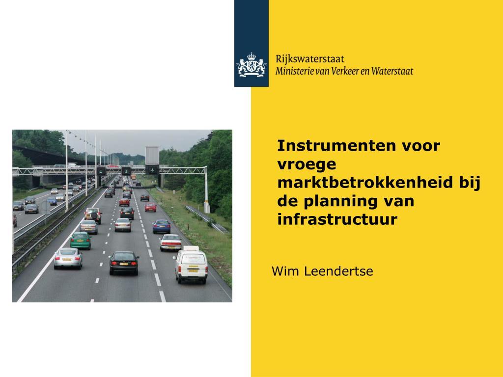 instrumenten voor vroege marktbetrokkenheid bij de planning van infrastructuur l.