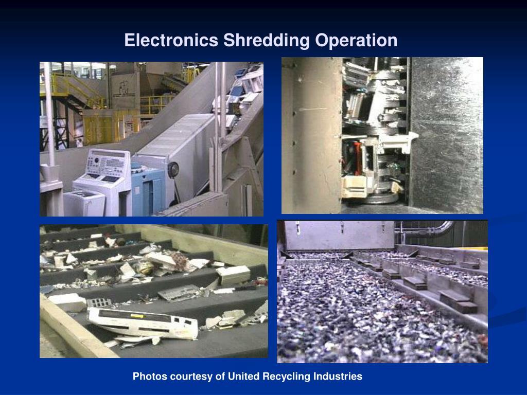 Electronics Shredding Operation