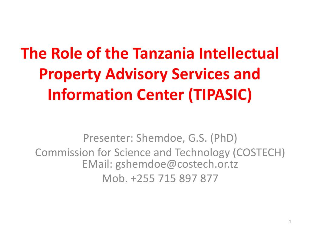 the role of the tanzania intellectual property advisory services and information center tipasic l.
