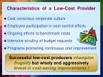 characteristics of a low cost provider