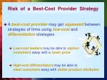 risk of a best cost provider strategy