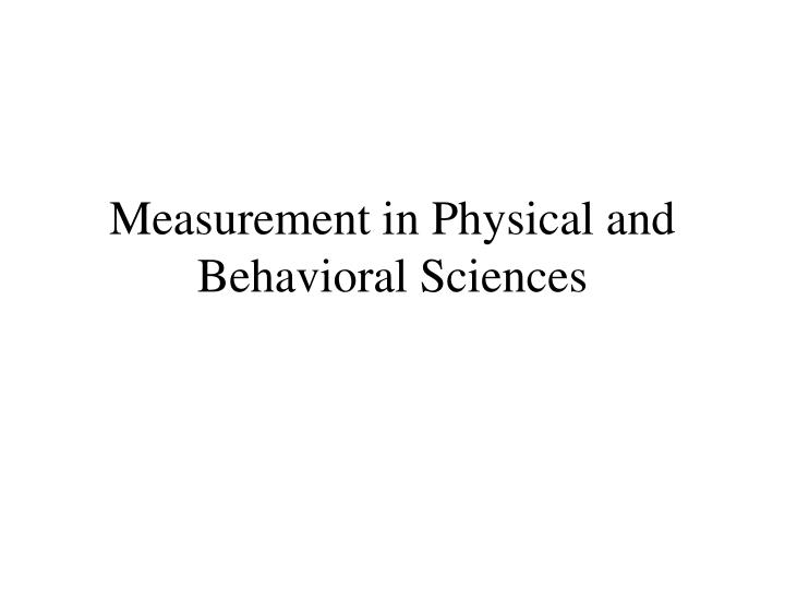 measurement in physical and behavioral sciences n.