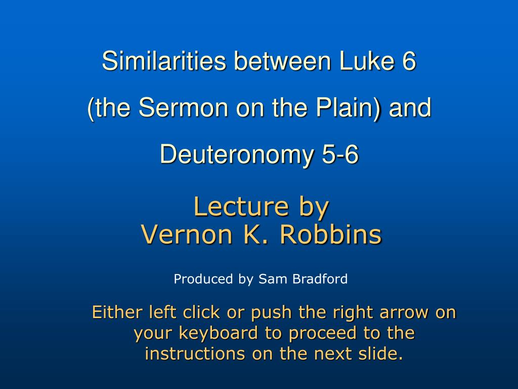 similarities between luke 6 the sermon on the plain and deuteronomy 5 6 l.