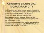 competitive sourcing 2007 moratorium city