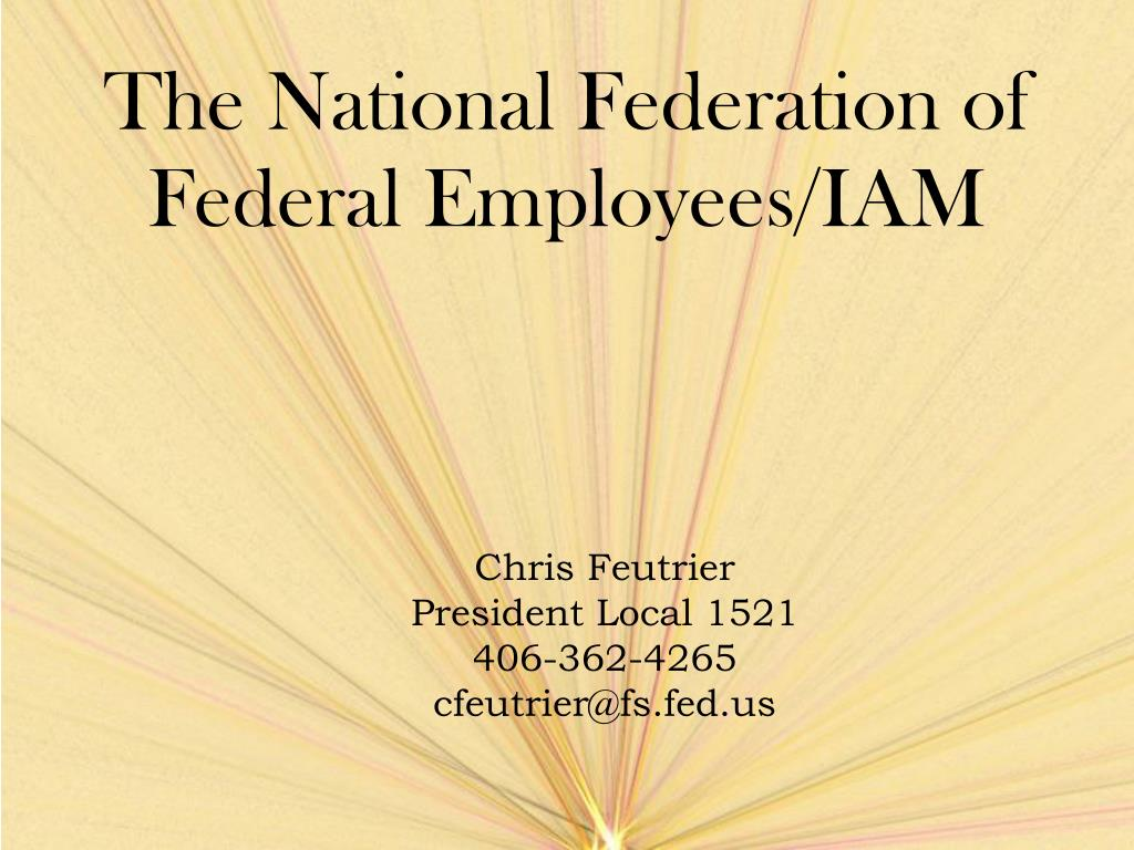 the national federation of federal employees iam l.