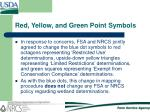 red yellow and green point symbols