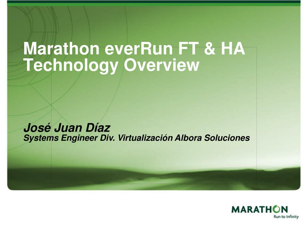 marathon everrun ft ha technology overview l.