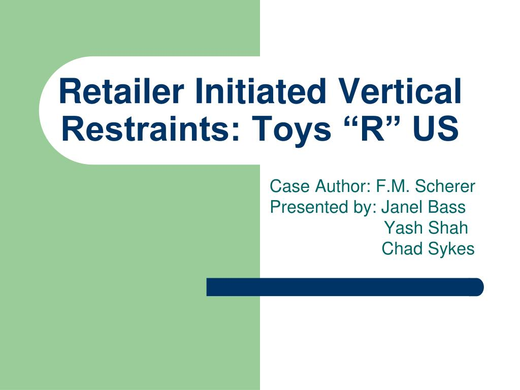 retailer initiated vertical restraints toys r us l.