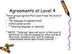 agreements at level 4