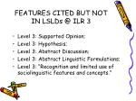 features cited but not in lslds @ ilr 3
