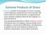extreme products of stress6