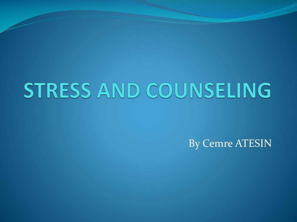 stress and counseling l.