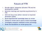 future of ftr