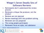 wieger s seven deadly sins of software reviews