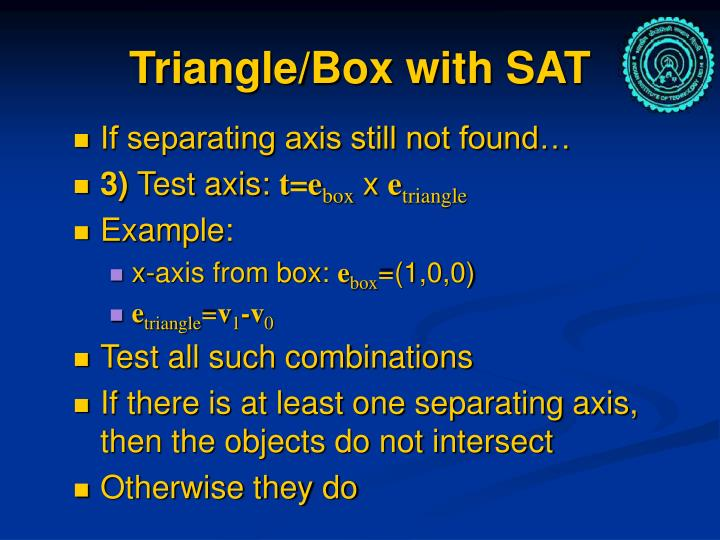 Triangle/Box with SAT