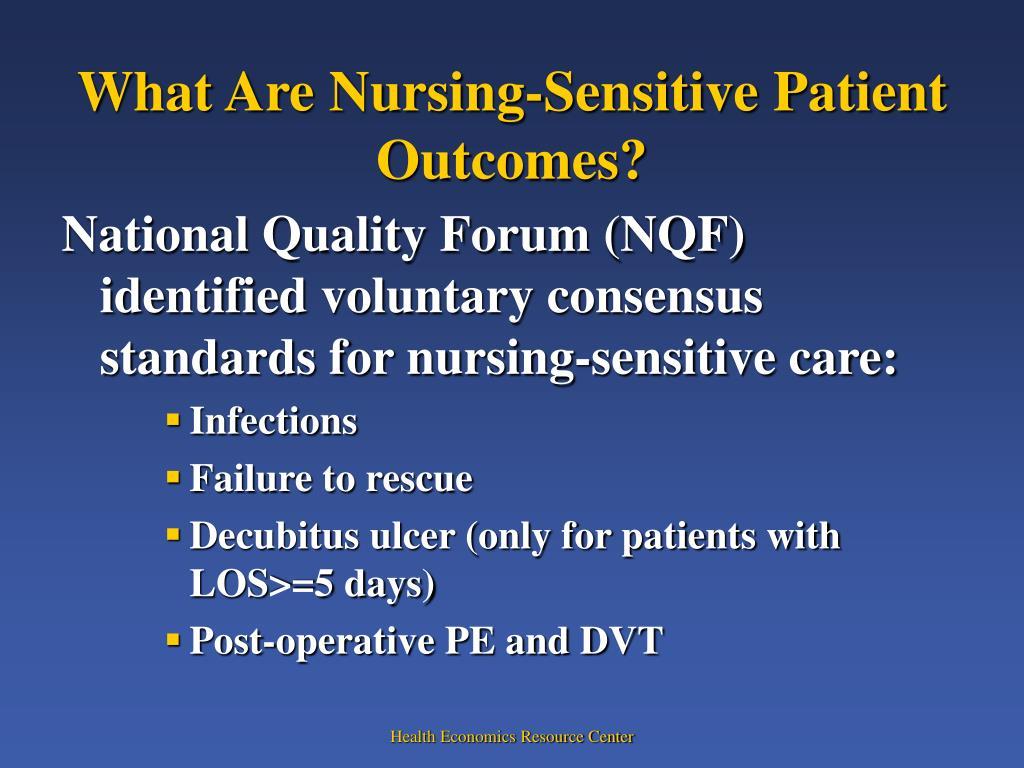 What Are Nursing-Sensitive Patient Outcomes?