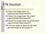 ftr checklist