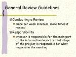 general review guidelines