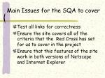 main issues for the sqa to cover