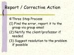 report corrective action