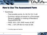 how to use the assessment form