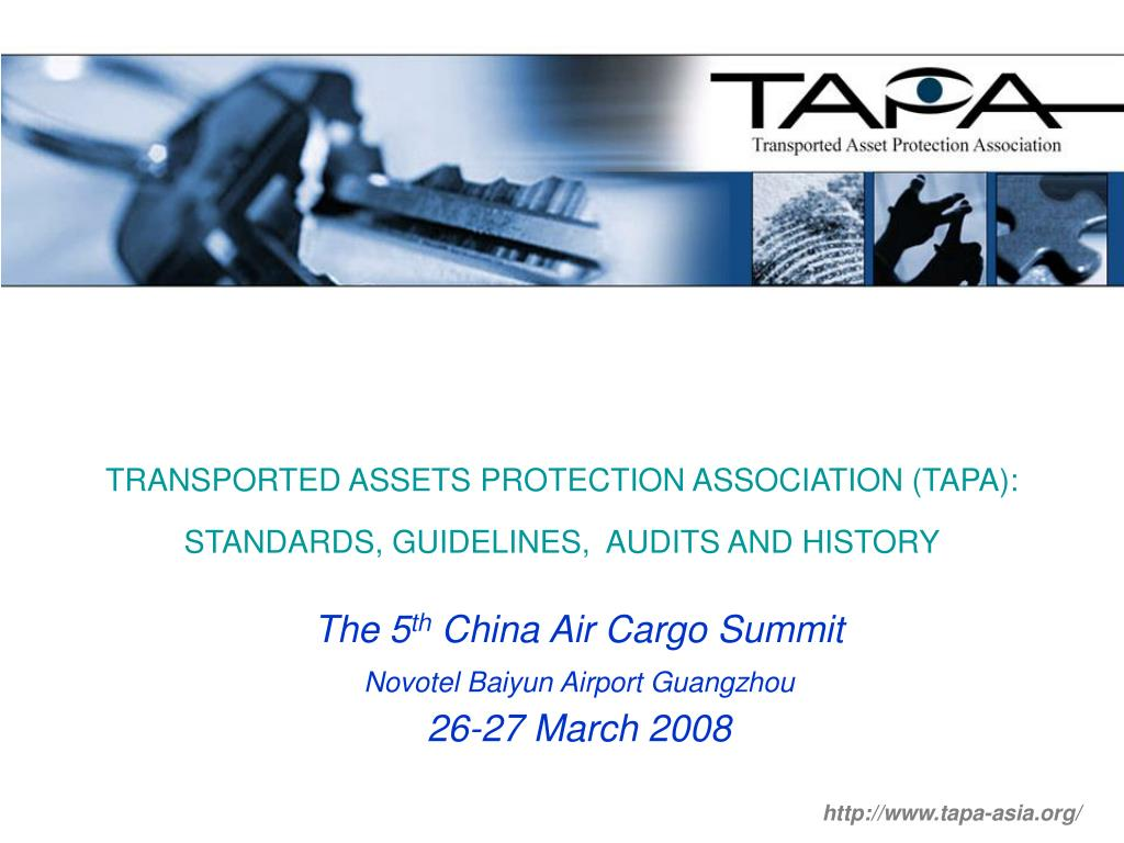 transported assets protection association tapa standards guidelines audits and history l.