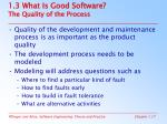 1 3 what is good software the quality of the process