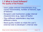 1 3 what is good software the quality of the product