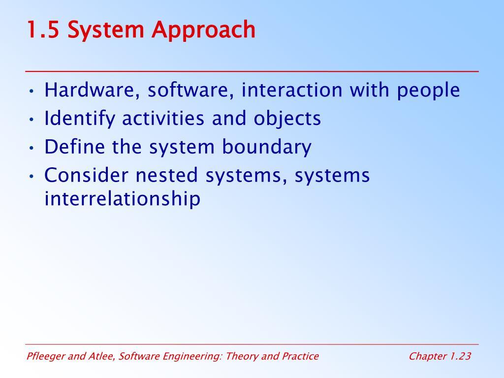 1.5 System Approach
