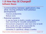 1 8 how has se changed software reuse