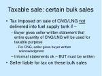 taxable sale certain bulk sales