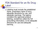 fda standard for an rx drug label