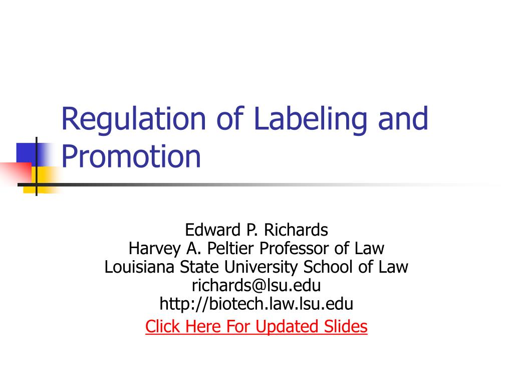 regulation of labeling and promotion l.