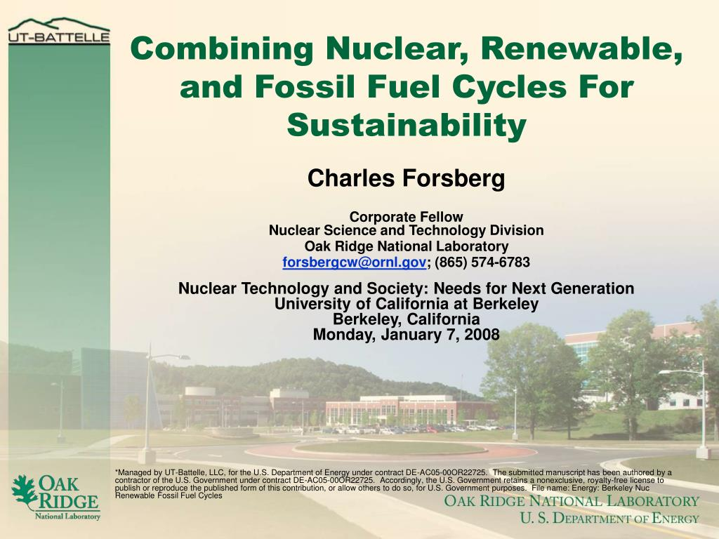 combining nuclear renewable and fossil fuel cycles for sustainability l.