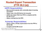 routed export transaction ftr 30 3 e