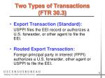 two types of transactions ftr 30 3