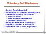 voluntary self disclosure