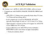 ace h 2 o validation
