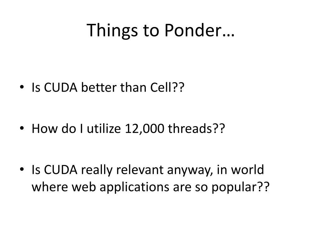 Things to Ponder…