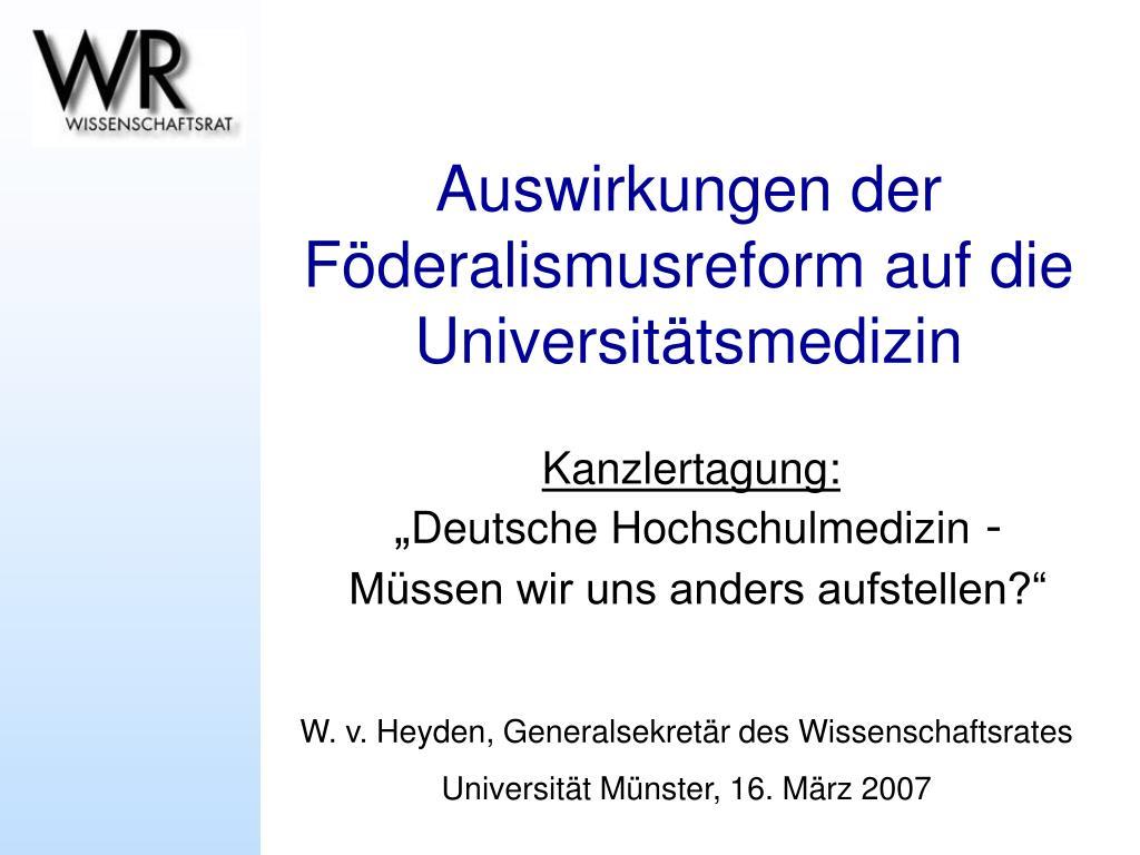 auswirkungen der f deralismusreform auf die universit tsmedizin l.